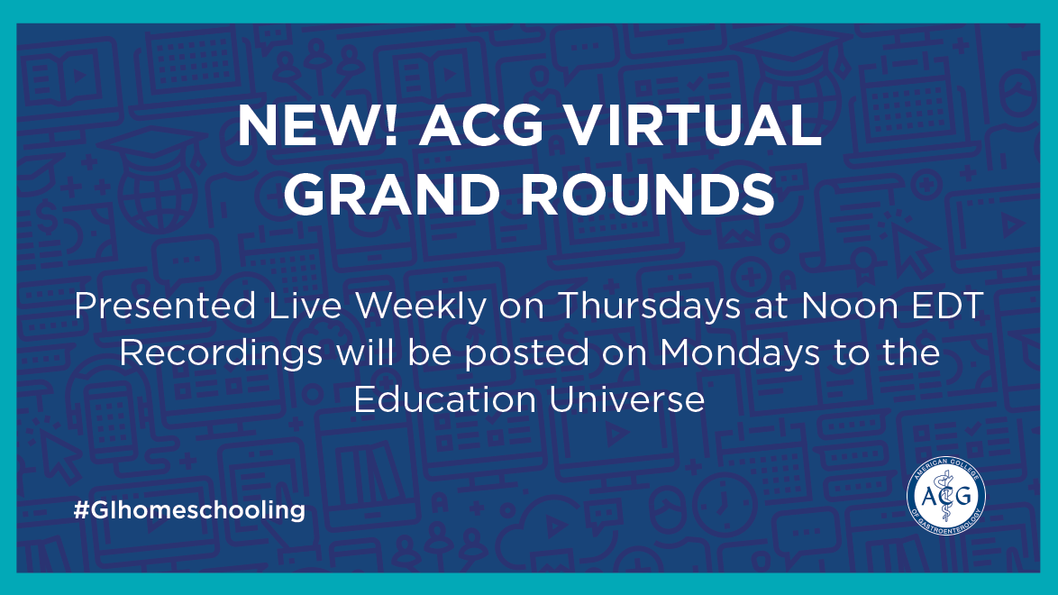 New! ACG Virtual Grand Rounds